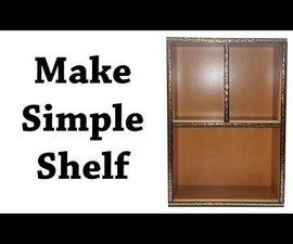 How to Make a Shelf