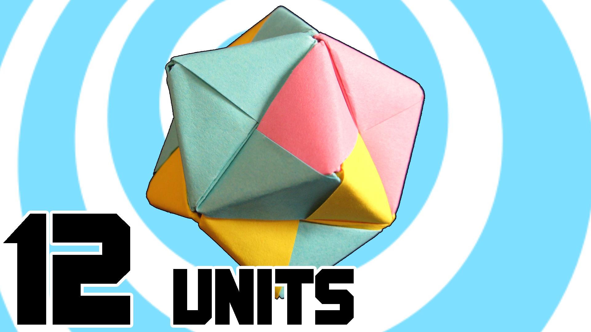 Modular Origami Octahedron with 12 Sonobe Units
