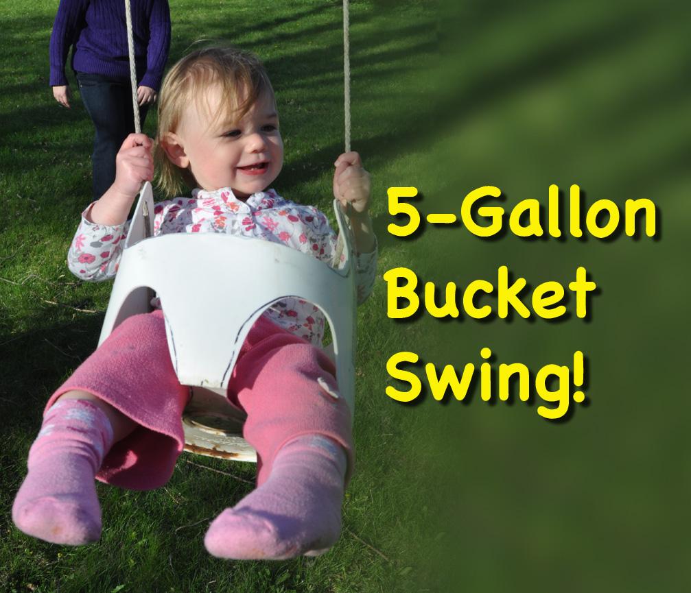 5-Gallon Bucket Swing