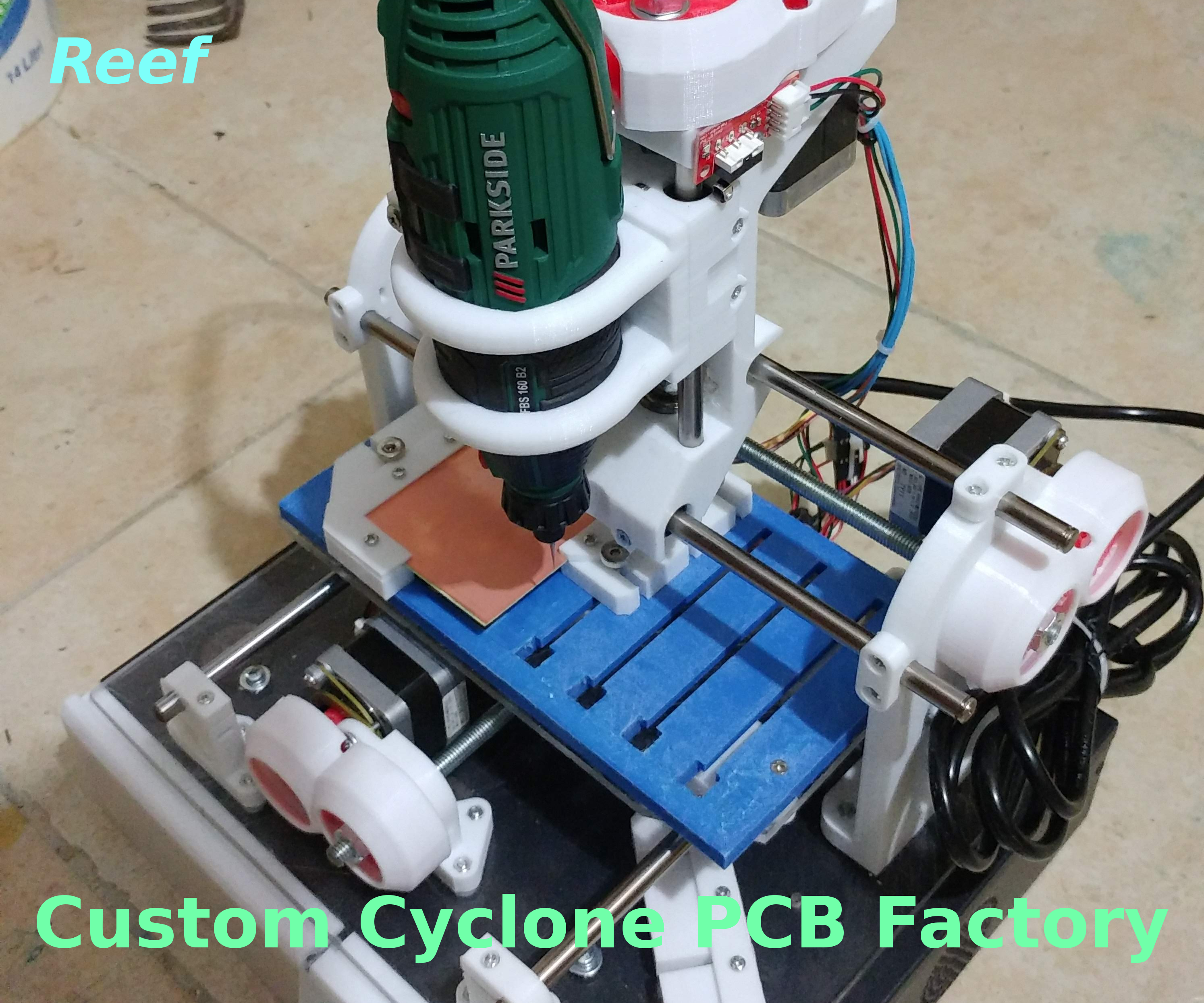 Cyclone PCB Factory, My Way, Step by Step.