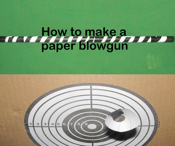 How to Make a Paper Blowgun