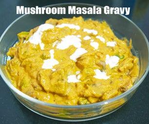 Mushroom Masala Gravy - Who's Hungry