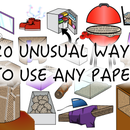 20 Unusual Ways to Use Any Paper