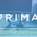 Prima - A robot that plays piano