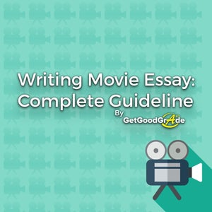 Writing Movie Essay: Complete Guideline