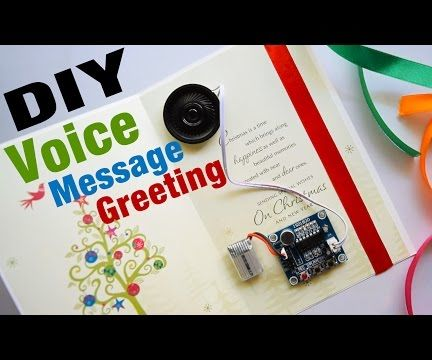 DIY Greeting Card That Speaks Your Recorded Voice Message !