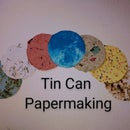 Tin Can Papermaking