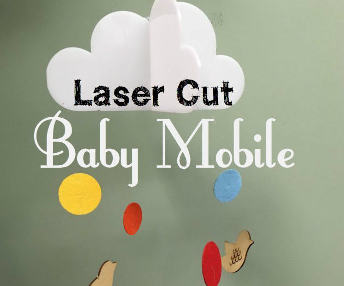 Laser Cut Baby Mobile