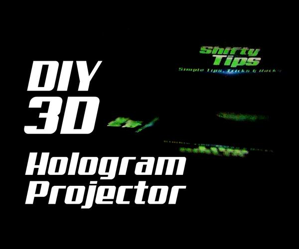DIY 3D Hologram Projector