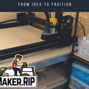 From Idea to Fruition - How to Make a Meaningful Sign on a CNC
