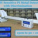 DIY Sensitive Arduino Induction Balance  Metal Detector With Discrimination (cion at 15cm and Bigger Object at 50 + Cm)