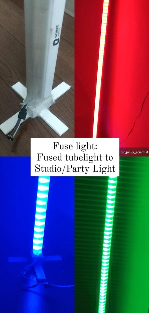 FuseLight: Turn Old/Fused Tubelight Into Studio/Party Light