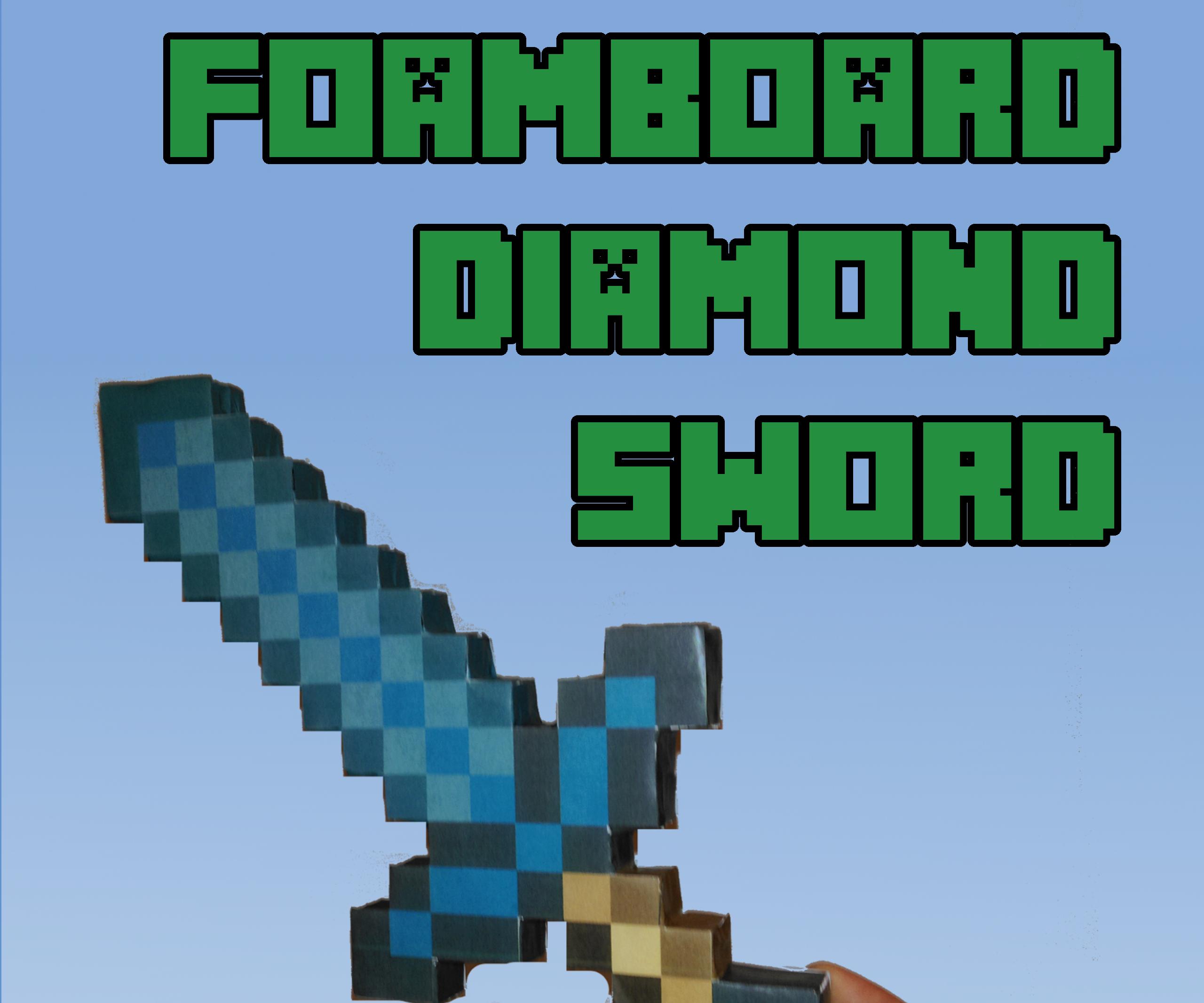Foamboard Minecraft Diamond Sword