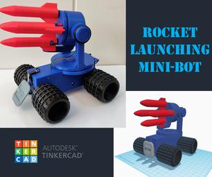 Tinkercad机器人学校:火箭发射迷你机器人