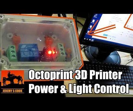 OctoPrint 3D Printer Power and Lighting Control