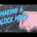 How to Make a Silicone Block Mold