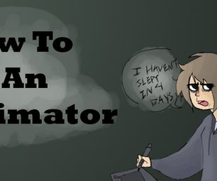 How to Be an Amateur Animator