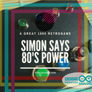 Simon Says 80s Power