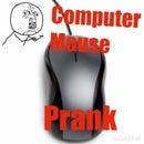 Computer Mouse Prank