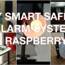 DIY Cheap Safety Alarm System W/ Raspberry - a Smarter Way to Stay Safe