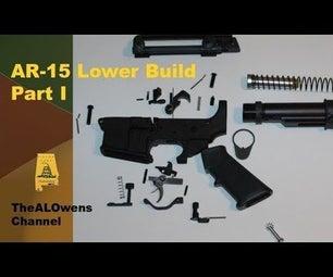 AR-15 Lower Build