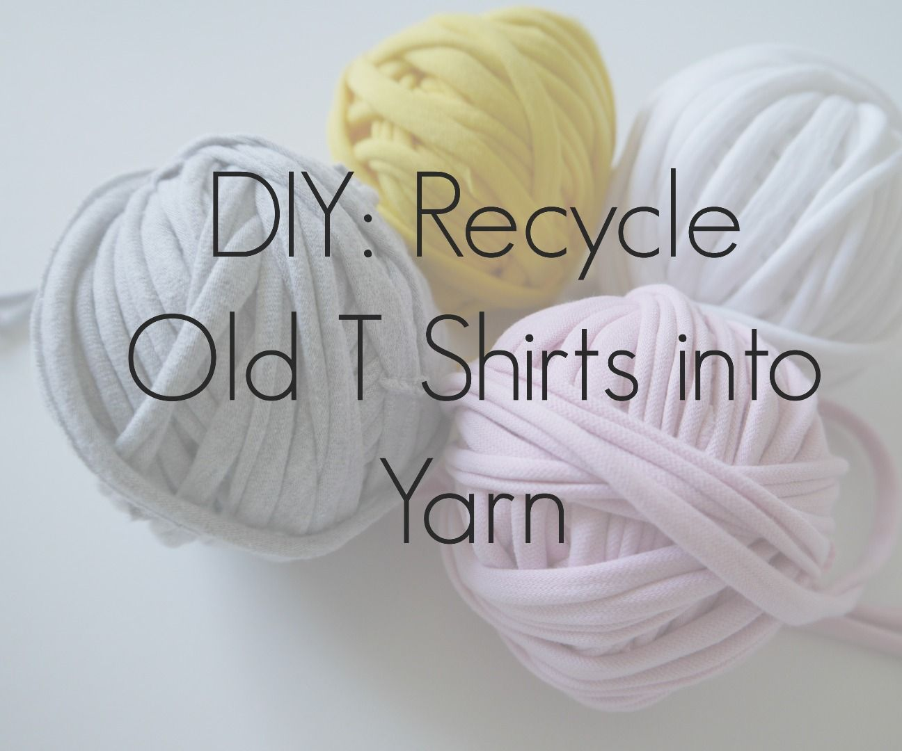 Recycle Old T Shirts into Yarn!