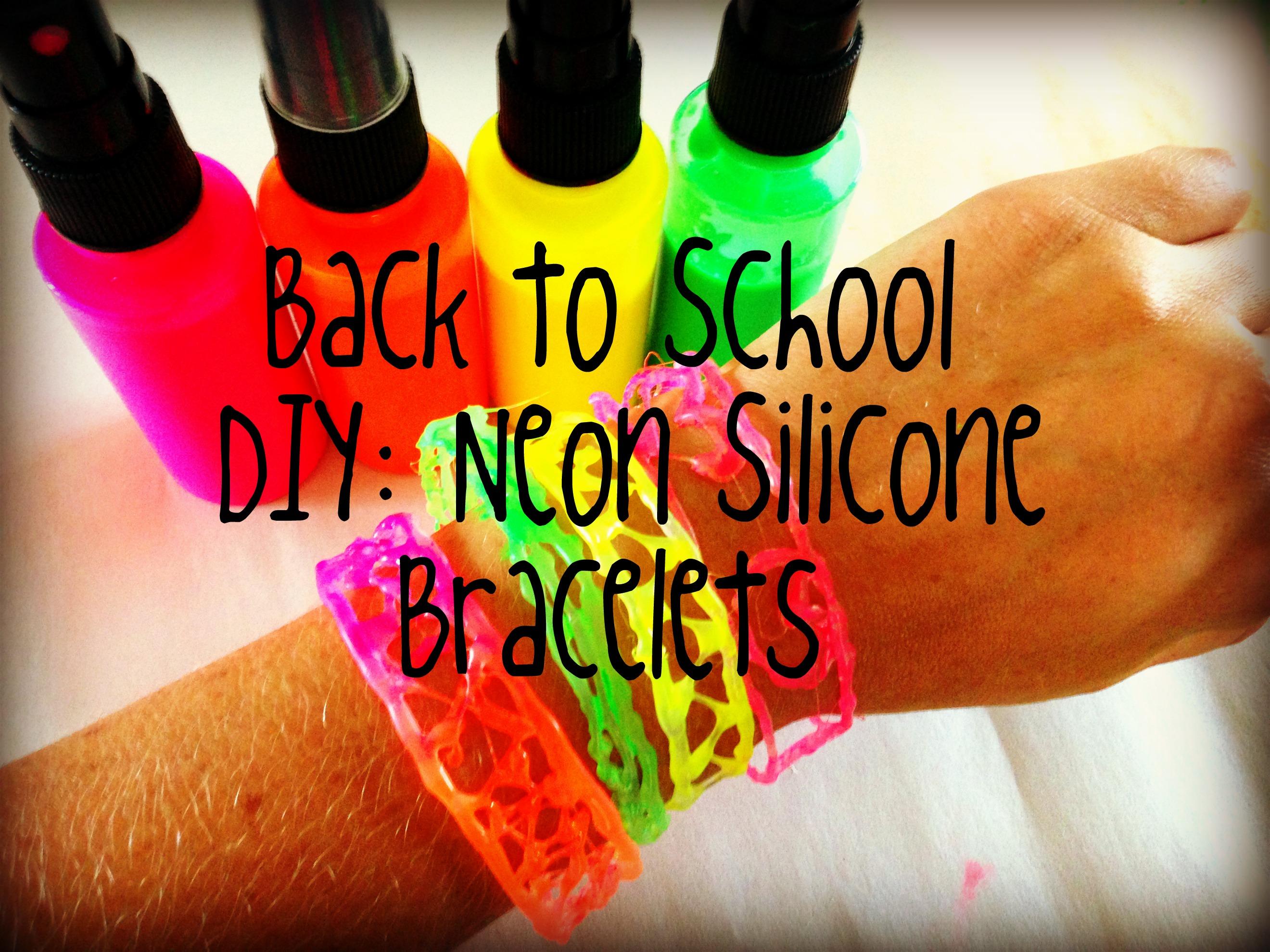 Back to School: DIY Neon Silicone Bracelets