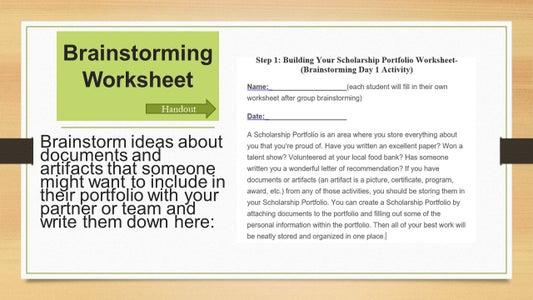 Building Your Scholarship Portfolio Worksheet- (Brainstorming Day 1 Activity)