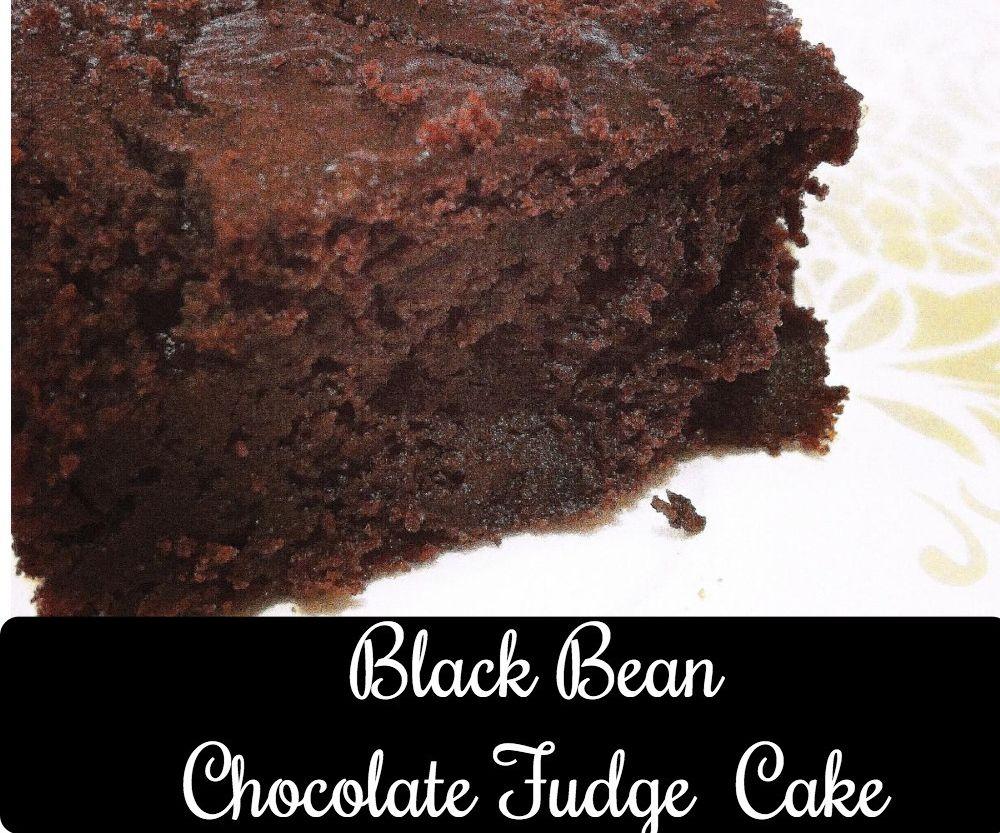 BLACK BEANS CHOCOLATE  FUDGE CAKE