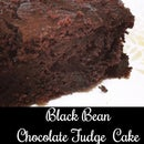 BLACK BEANS CHOCOLATE  FUDGE CAKE