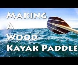 Making a Kayak Paddle