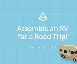 Assemble an RV for a Road Trip!