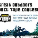 The Great Outdoors Duct Tape Contest, presented by 3M's Scotch Tough Duct Tape