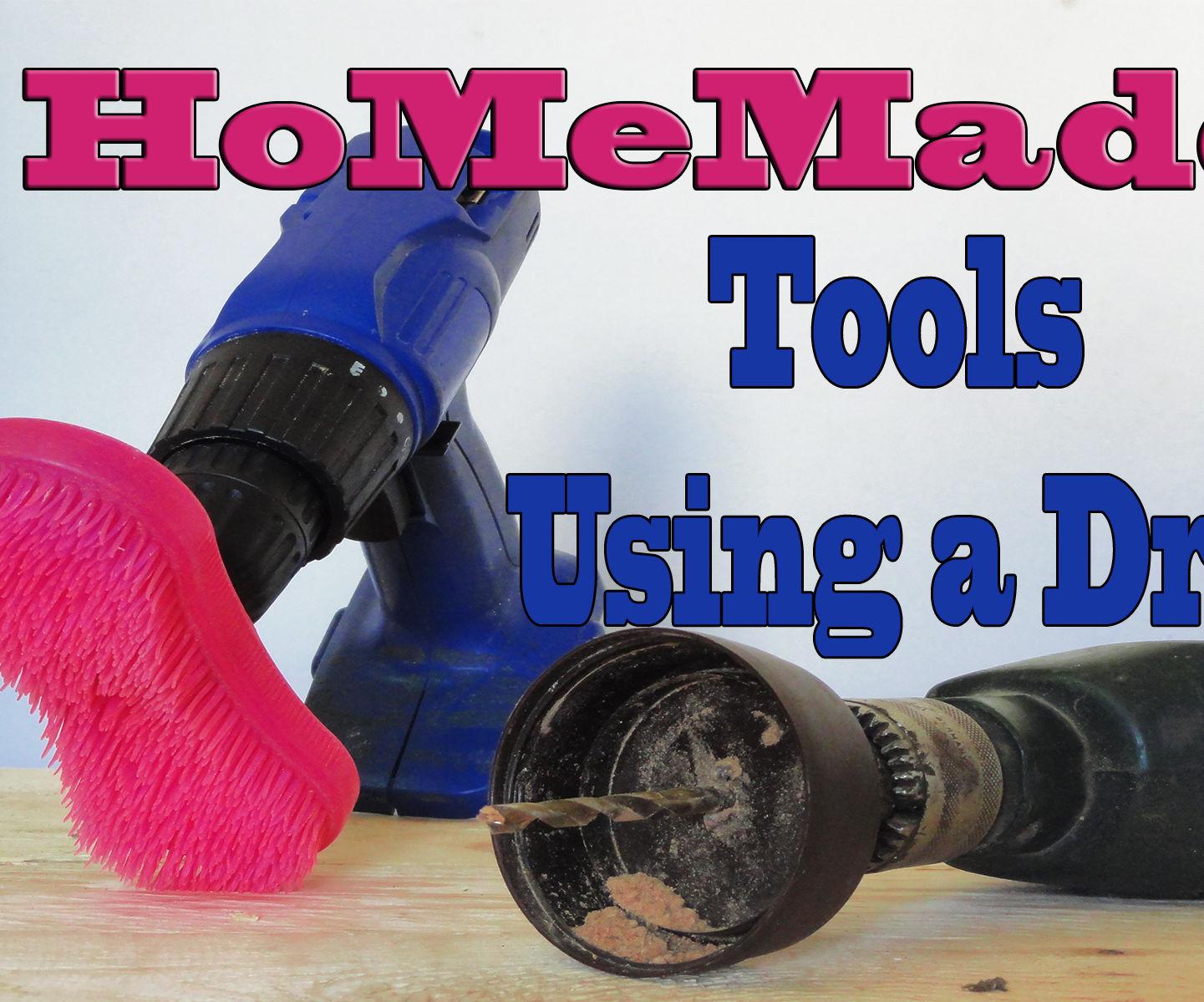 4 Homemade Tools - Using a Drill Life Hacks .