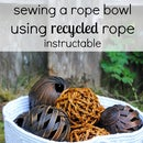 Sewing a Rope Bowl Using Recycled Rope