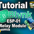 Arduino Tutorial - BLYNK Styled Button and ESP-01 Relay Module