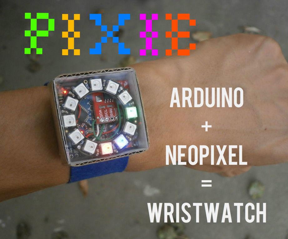 Pixie: An Arduino Based NeoPixel Wristwatch