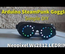 Arduino SteamPunk Goggles - Simple DIY