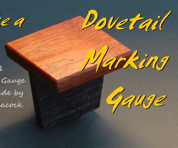 Make a Dovetail Marking Gauge With Hand Tools
