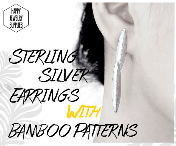 DIY Tutorial - How to Make Sterling Silver Earrings With Bamboo Patterns