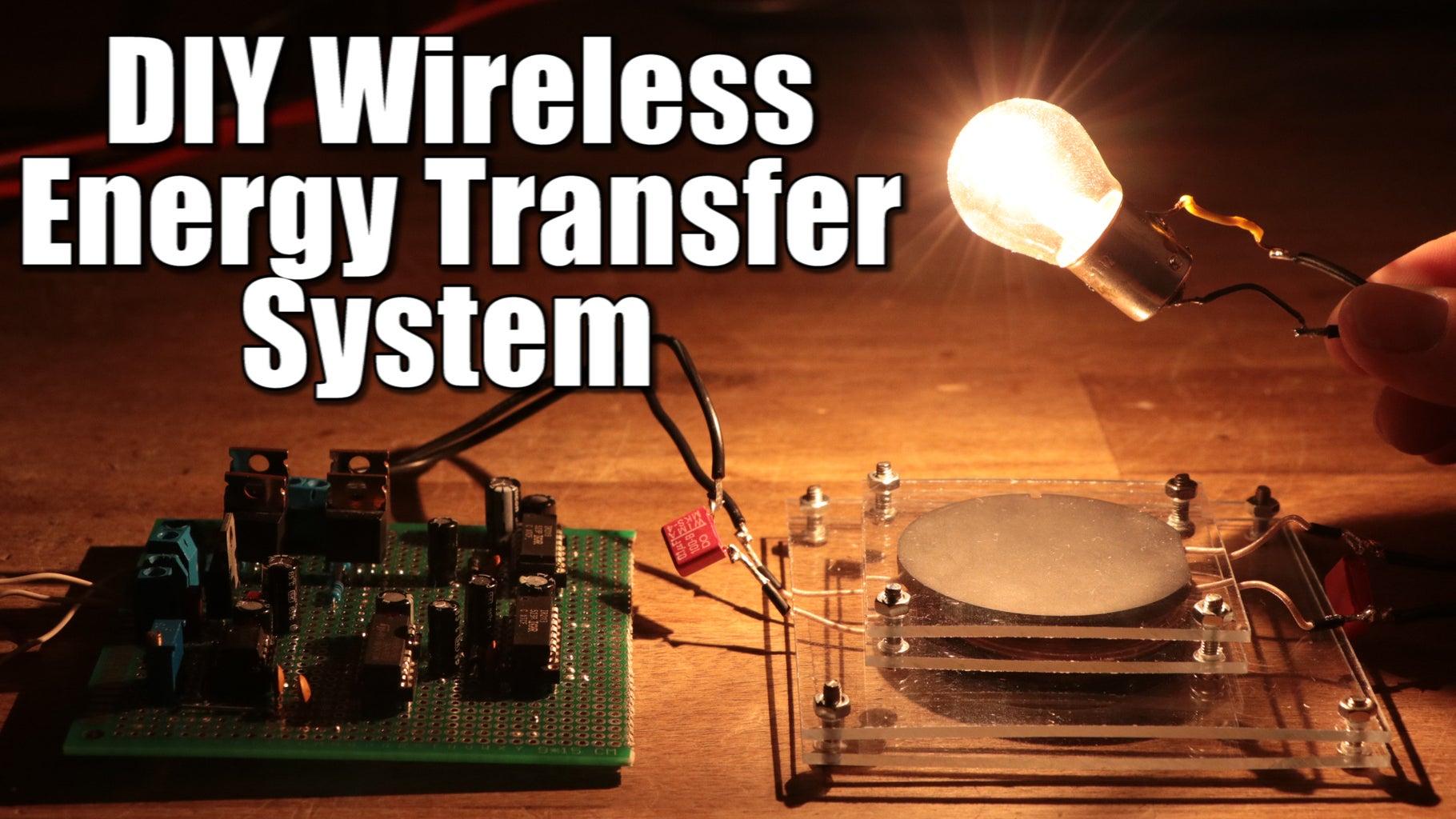 DIY Wireless Energy Transfer System