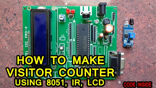 Visitor Counter Using 8051 and IR Sensor With LCD