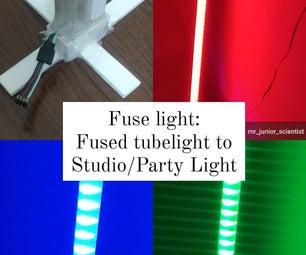Fuselight:将旧/融合管灯变成工作室/派对灯