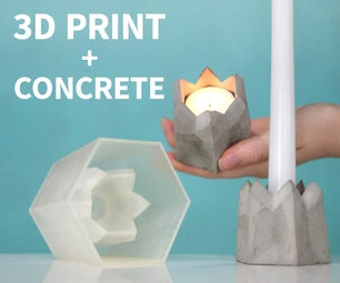 Casting Concrete Candle Holders Using 3D Prints and Silicone