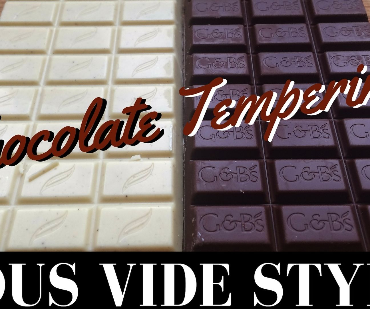 Chocolate Tempering: Sous Vide Style