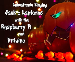 Browser Controlled Singing, Animatronic Jack O'Lanterns and Light Show With Arduino and Raspberry Pi