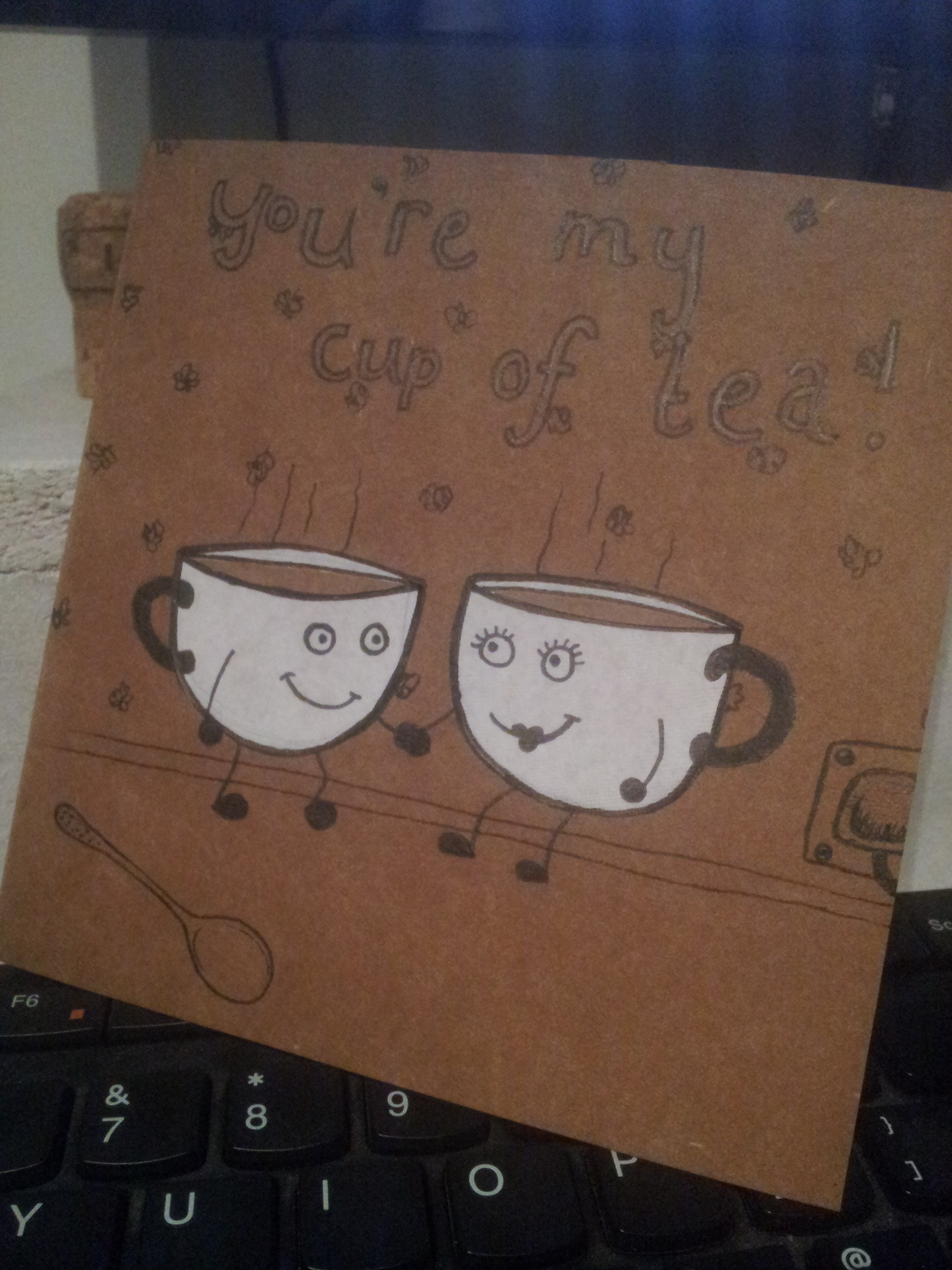 """Hand-made """"You're My Cup Of Tea"""" Card"""