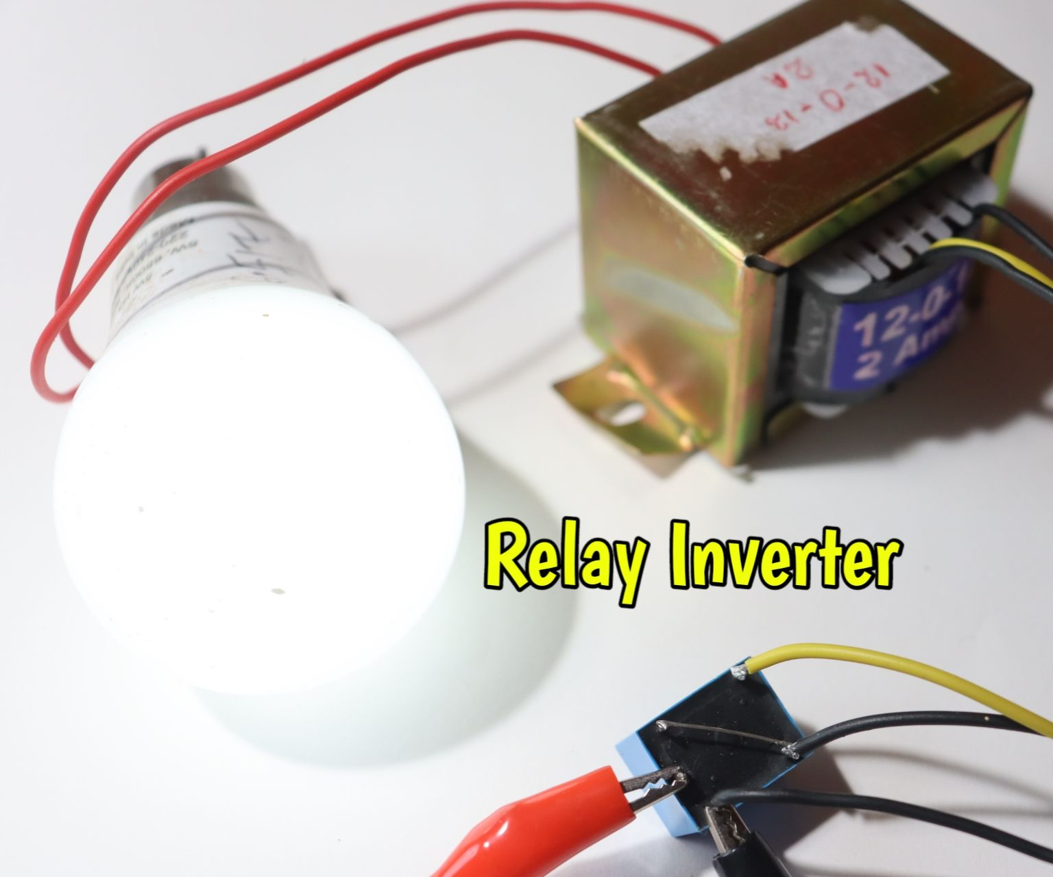 How to Make Inverter Using Relay : 7 Steps - InstructablesInstructables