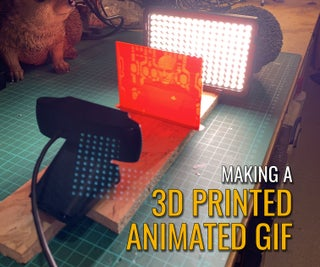 Making a 3D Printed Animated GIF
