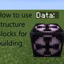 How to Use Structure Blocks for Building